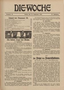 Die Woche : Moderne illustrierte Zeitschrift, 18. Jahrgang, 23. September 1916, Nr 39