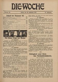 Die Woche : Moderne illustrierte Zeitschrift, 18. Jahrgang, 30. September 1916, Nr 40