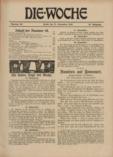 Die Woche : Moderne illustrierte Zeitschrift, 18. Jahrgang, 25. November 1916, Nr 48