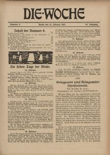 Die Woche : Moderne illustrierte Zeitschrift, 19. Jahrgang, 24. Februar 1917, Nr 8