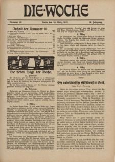Die Woche : Moderne illustrierte Zeitschrift, 19. Jahrgang, 10. März 1917, Nr 10