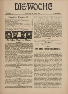 Die Woche : Moderne illustrierte Zeitschrift, 19. Jahrgang, 31. März 1917, Nr 13