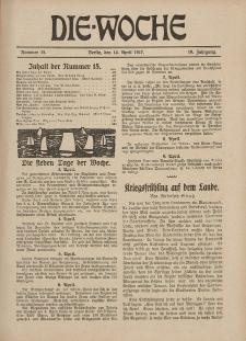 Die Woche : Moderne illustrierte Zeitschrift, 19. Jahrgang, 14. April 1917, Nr 15