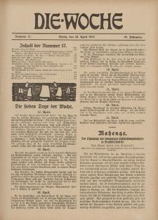 Die Woche : Moderne illustrierte Zeitschrift, 19. Jahrgang, 28. April 1917, Nr 17