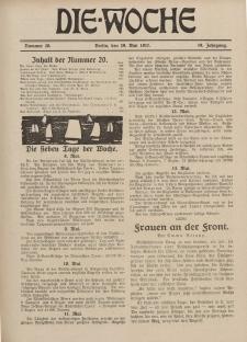 Die Woche : Moderne illustrierte Zeitschrift, 19. Jahrgang, 19. Mai 1917, Nr 20