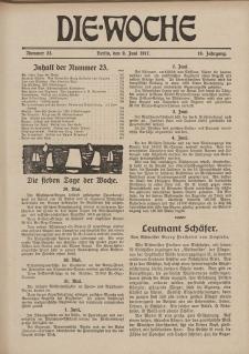 Die Woche : Moderne illustrierte Zeitschrift, 19. Jahrgang, 9. Juni 1917, Nr 23