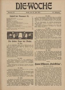 Die Woche : Moderne illustrierte Zeitschrift, 19. Jahrgang, 23. Juni 1917, Nr 25