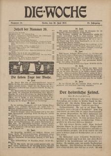 Die Woche : Moderne illustrierte Zeitschrift, 19. Jahrgang, 30. Juni 1917, Nr 26