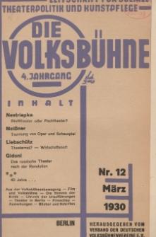 Die Volksbühne : Zeitschrift für soziale Theaterpolitik und Kunstpflege, 4 Jahrgang, März 1930, Nr 12