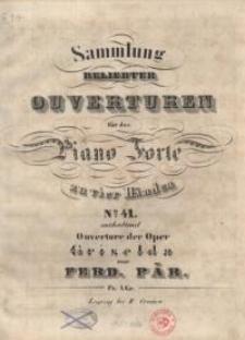 "Ouverture der Oper ""Griselda"". No 41."