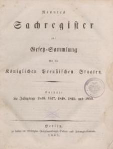 Gesetz-Sammlung für die Königlichen Preussischen Staaten (Sachregister: 1846, 1847, 1848, 1849, 1850)