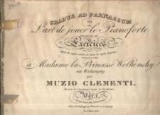 Gradus ad Parnassum: ou, L'art de jouer le pianoforte : démontré par des exercices dans le style sévère et dans le style élégant