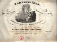 Harfenklänge Ein Album für Pianofortespieler enthaltend die ausgezeichnetsten Nocturnos u. Romanzen von Field, Mozart u. Onslow