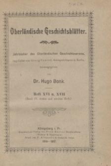 Oberländische Geschichtsblätter, Heft 16 u. 17, 1914-1917
