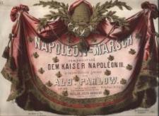 Napoleon - Marsch. Op. 104