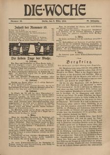 Die Woche, 20. Jahrgang, 9. März 1918, Nr 10
