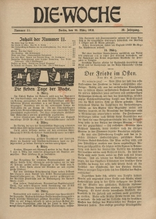 Die Woche, 20. Jahrgang, 16. März 1918, Nr 11