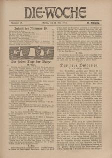 Die Woche, 20. Jahrgang, 11. Mai 1918, Nr 19