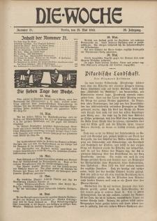 Die Woche, 20. Jahrgang, 25. Mai 1918, Nr 21