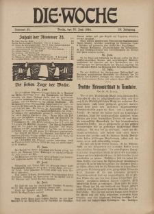 Die Woche, 20. Jahrgang, 22. Juni 1918, Nr 25