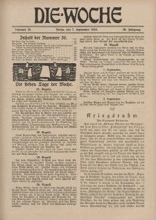 Die Woche, 20. Jahrgang, 7. September 1918, Nr 36