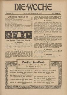Die Woche, 20. Jahrgang, 28. September 1918, Nr 39