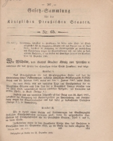 Gesetz-Sammlung für die Königlichen Preussischen Staaten, 21. Dezember, 1866, nr. 65.
