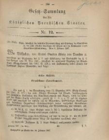 Gesetz-Sammlung für die Königlichen Preussischen Staaten, 14. Februar, 1867, nr. 12.