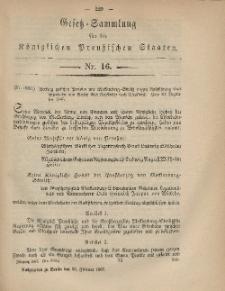 Gesetz-Sammlung für die Königlichen Preussischen Staaten, 28. Februar, 1867, nr. 16.