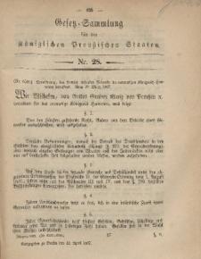 Gesetz-Sammlung für die Königlichen Preussischen Staaten, 12. April, 1867, nr. 28.