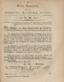 Gesetz-Sammlung für die Königlichen Preussischen Staaten, 17. April, 1867, nr. 30.