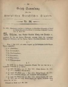 Gesetz-Sammlung für die Königlichen Preussischen Staaten, 3. April, 1867, nr. 36.