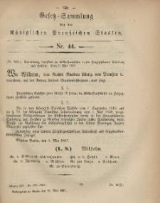 Gesetz-Sammlung für die Königlichen Preussischen Staaten, 26. Mai, 1867, nr.44.