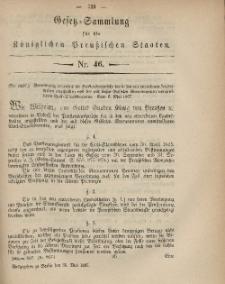 Gesetz-Sammlung für die Königlichen Preussischen Staaten, 31. Mai, 1867, nr.46.