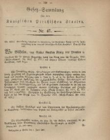Gesetz-Sammlung für die Königlichen Preussischen Staaten, 1. Juni, 1867, nr.47.