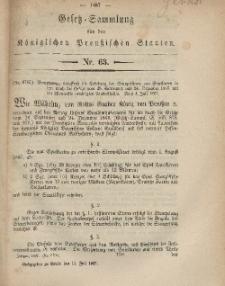 Gesetz-Sammlung für die Königlichen Preussischen Staaten, 11. Juli, 1867, nr.63.