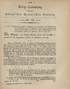Gesetz-Sammlung für die Königlichen Preussischen Staaten, 14. August, 1867, nr.74.