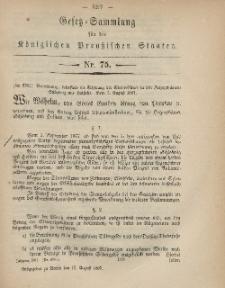 Gesetz-Sammlung für die Königlichen Preussischen Staaten, 17. August, 1867, nr.75.