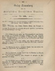 Gesetz-Sammlung für die Königlichen Preussischen Staaten, 30. September, 1867, nr.108.