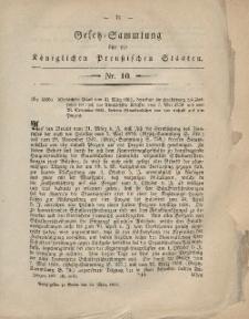 Gesetz-Sammlung für die Königlichen Preussischen Staaten, 24. März, 1862, nr. 10.