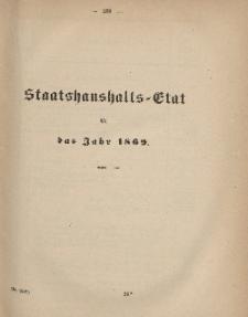 Gesetz-Sammlung für die Königlichen Preussischen Staaten, (Staatshaushalts-Etat füf das Jahr 1869)