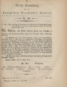 Gesetz-Sammlung für die Königlichen Preussischen Staaten, 5. Mai, 1869, nr. 34.