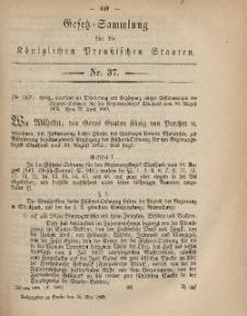 Gesetz-Sammlung für die Königlichen Preussischen Staaten, 15. Mai, 1869, nr. 37.