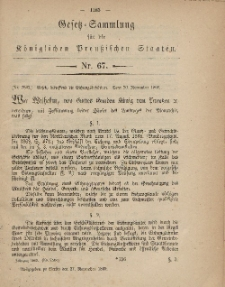 Gesetz-Sammlung für die Königlichen Preussischen Staaten, 27. November, 1869, nr. 67.