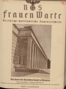 N.S. Frauen-Warte : Zeitschrift der N. S. Frauenschaft, 6.Jahrgang 1937, 1. August, H. 3
