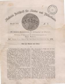 Globus. Illustrierte Zeitschrift für Länder...Bd. XXII, Nr.3, Juli 1872