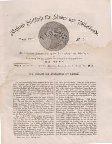 Globus. Illustrierte Zeitschrift für Länder...Bd. XXII, Nr.5, August 1872