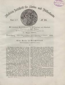 Globus. Illustrierte Zeitschrift für Länder...Bd. XLVI, Nr.10, 1884