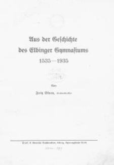 Aus der Geschichte des Elbinger Gymnasiums 1535-1935