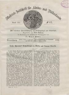 Globus. Illustrierte Zeitschrift für Länder...Bd. XLI, Nr.17, 1882